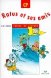Jeanine Guion et Jean Guion - Ratus et ses amis - Cahier de lecture CP.