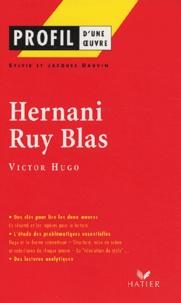 Sylvie Dauvin et Jacques Dauvin - Hernani suivi de Ruy Blas de Victor Hugo.