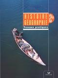 Pascal Baud et Georges Blanc - Histoire-Géographie 2e - Travaux dirigés.