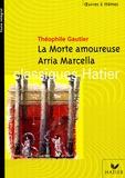 Théophile Gautier - La Morte amoureuse ; Arria Marcella - Souvenir de Pompéi.