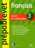 Dominique Estève et Françoise Ravez - Français 3e - Cours & méthodes.