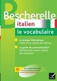Georges Ulysse et Caroline Zekri - Bescherelle Italien - Le vocabulaire.