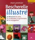 Claude Kannas et Daniel Blancou - Mon premier Bescherelle illustré - GS, CP, CE1 5-7 ans.
