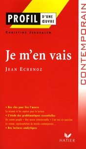 Jean Echenoz - Je m'en vais.