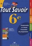 Dominique Estève et Rémy Georges - Tout Savoir 6e.