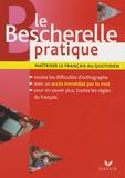 Claude Kannas - Le Bescherelle pratique - Maîtriser le français au quotidien.
