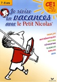 Julia Georges et Jacqueline Le Caër - Je révise en vacances avec le Petit Nicolas, CE1 vers le CE2.
