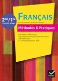 Claude Eterstein - Français méthodes & pratiques 2de/1re toutes séries.
