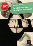 Honoré de Balzac - Le chef d'oeuvre inconnu ; Sarrasine.