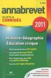 Christophe Clavel et Jean-François Lecaillon - Histoire-Géographie-Education civique - Sujets et corrigés 2011.