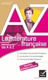Claude Eterstein - La littérature française de A à Z.