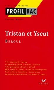 Philippe Walter et  Béroul - Profil - Béroul : Tristan et Yseut - Analyse littéraire de l'oeuvre.