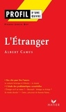 Pierre-Louis Rey et Albert Camus - Profil - Camus (Albert) : L'Etranger - Analyse littéraire de l'oeuvre.