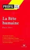 Renée Bonneau - Profil - Zola (Emile) : La Bête humaine - Analyse littéraire de l'oeuvre.