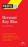 Sylvie Dauvin et Jacques Dauvin - Profil - Hugo (Victor) : Hernani - Ruy Blas - Analyse littéraire de l'oeuvre.