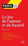 Claude Eterstein - Profil - Marivaux : Le Jeu de l'amour et du hasard - Analyse littéraire de l'oeuvre.