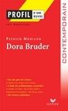 Joël Dubosclard - Profil - Modiano (Patrick) : Dora Bruder - Analyse littéraire de l'oeuvre.