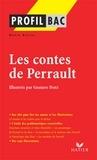 David Ruffel - Profil - Perrault (Charles) : Contes - Analyse littéraire de l'oeuvre.