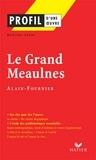Adeline Lesot - Profil - Alain-Fournier : Le Grand Meaulnes - Analyse littéraire de l'oeuvre.