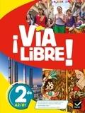 Gaëlle Rolain - Espagnol 2de A2/B1 Via Libre !.