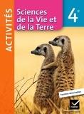 Monique Dupuis et Nadège Courréjou - Sciences de la Vie et de la Terre 4e - Activités.