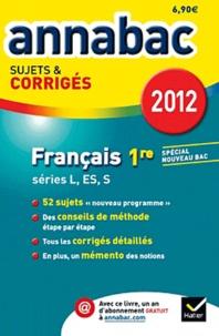 Sylvie Dauvin et Jacques Dauvin - Français 1re L, ES, S - Sujets & corrigés.