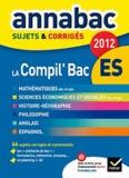 Richard Bréhéret - La Compil Bac Es - Sujets & corrigés.