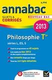 Stéphanie Degorre et Didier Guimbail - Philosophie Tle séries L, ES, S - Sujets et corrigés.