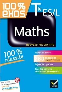 Laurent Darré et Philippe Rousseau - Maths Tle ES, L - Exercices résolus - Terminale ES, L.