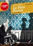 Honoré de Balzac - Le père Goriot - Et autres textes sur le thème de l'argent.