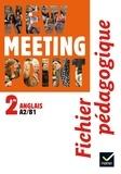 Josette Starck et Cynthia Benrey - New Meeting Point 2nde Anglais A2/B1 - Fichier pédagogique.