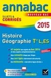 Christophe Clavel et Jean-François Lecaillon - Histoire Géographie Tle séries L, ES - Sujets et corrigés.