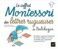 Marie-Hélène Place et Caroline Fontaine-Riquier - Le coffret Montessori des lettres rugueuses de Balthazar.