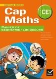 Roland Charnay et Georges Combier - Cap Maths CE1 - Cahier de géométrie-longueurs.