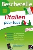 Iris Chionne et Lisa El Ghaoui - Bescherelle L'italien pour tous - Grammaire, Vocabulaire, Conjugaison....