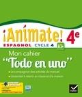 """Marie José Casas et Nadine Castéra - Espagnol 4e Animate! A1+ - Mon cahier """"Todo en uno""""."""