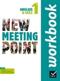 Josette Starck et Pascale Camps-Vaquer - Anglais 1re B1/B2 New Meeting Point - Workbook.