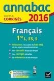 Français 1re séries L, ES, S : Sujets et corrigés / Sylvie Dauvin, Jacques Dauvin | Dauvin, Sylvie
