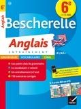 Wilfrid Rotgé et Sylvie Collard-Rebeyrolle - Bescherelle Anglais 6e - cahier de révisions.
