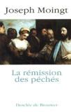 Joseph Moingt - La rémission des péchés.