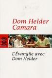 Helder Câmara - L'Evangile avec Dom Helder.