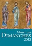 Henri Delhougne et Sophie Gall - Missel des dimanches 2012 - Année liturgique du 27 novembre 2011 au 24 novembre 2012, lectures de l'année B.