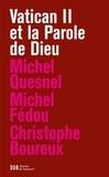 Michel Quesnel et Michel Fédou - Vatican II et la Parole de Dieu.