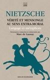 Friedrich Nietzsche - Vérité et mensonge au sens extra-moral - Langage et métaphore.