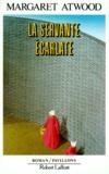 Servante écarlate (La) : roman   Atwood, Margaret (1939-....). Auteur