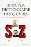 Robert Laffont - Le nouveau dictionnaire des oeuvres de tous les temps et de tous les pays - Tome 6.