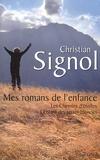 Christian Signol - Mes romans de l'enfance - Les chemins d'étoiles ; L'enfant des terres blondes.