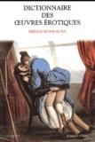 Robert Laffont - Dictionnaire des oeuvres érotiques.
