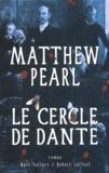 Le cercle de Dante / Matthew Pearl | Pearl, Matthew