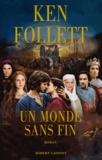 Un monde sans fin / Ken Follett | Follett, Ken (1949-....)